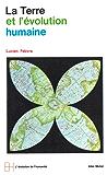 La Terre et l'évolution humaine : Introduction géographique à l'histoire