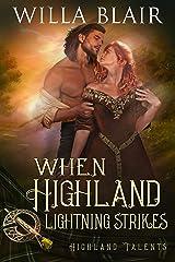 When Highland Lightning Strikes (Highland Talents Book 4) Kindle Edition