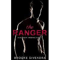 The Ranger: A Deacon Thomas Novel (The Deacon Thomas Duet Book 1)