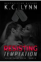 Resisting Temptation (Men of Honor Book 3) Kindle Edition