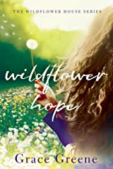 Wildflower Hope (The Wildflower House Book 2) Kindle Edition