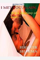 I met u again: it's a destiny of love..... Kindle Edition