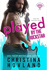 Played by the Rockstar: A laugh out loud rom com escape! (Mile High Rocked Book 1) Kindle Edition