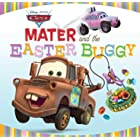 Cars: Mater and the Easter Buggy (Disney Storybook (eBook))