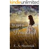 To Veil A Fondness: A Western Clean & Sweet Romance Novella - Whitman Series #5