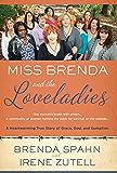 Miss Brenda and the Loveladies