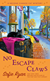 No Escape Claws (Second Chance Cat Mystery Book 6)