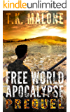 Free World Apocalypse - Prequel: Free World Apocalypse Series - Book Zero
