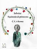 Solstice - Equinozio di primavera