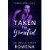 Taken for Granted: A Naughty Short (Forbidden Fruit: His BFF Book 2) (English Edition)