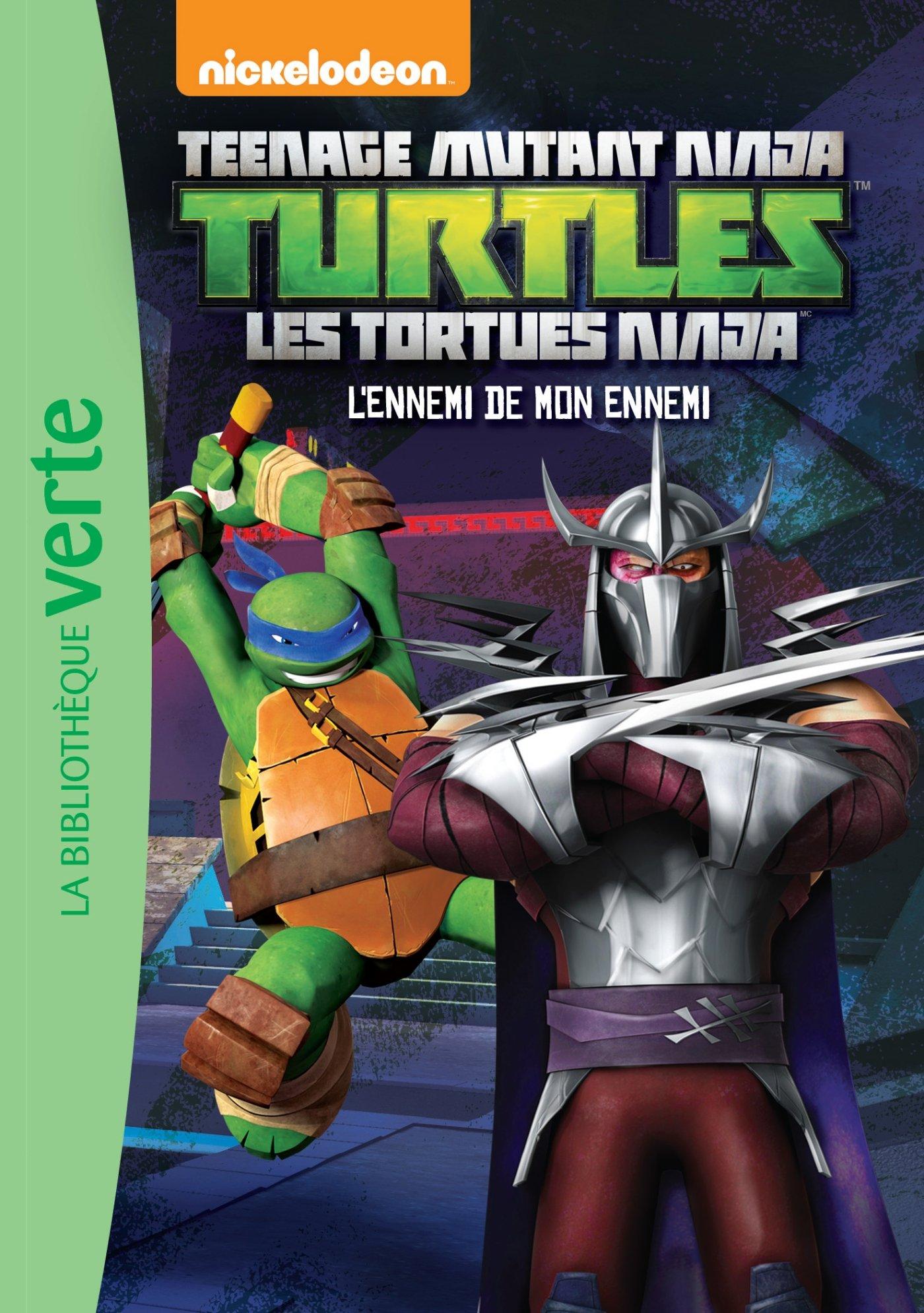 Les Tortues Ninja 11 - Lennemi de mon ennemi Ma Première ...