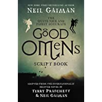 The Quite Nice and Fairly Accurate Good Omens Script Book: The Script Book