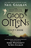 The Quite Nice and Fairly Accurate Good Omens Script Book: The Script Book (English Edition)