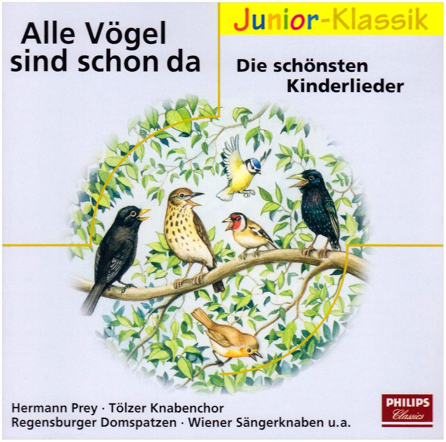 Alle Vögel sind schon da - die schönsten Kinderlieder (Eloquence Junior - Klassik)