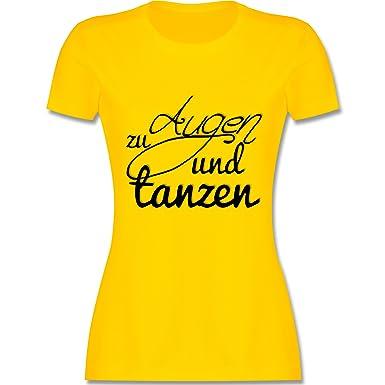 Statement Shirts - Augen zu und Tanzen Typo - S - Gelb - L191 - Damen