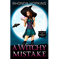 A Witchy Mistake (Witches of Whispering Pines Paranormal Cozy Mysteries Book 1) (English Edition)