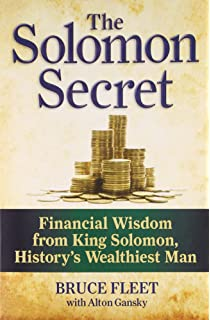 The Solomon Secrets: 10 Keys to Extraordinary Success from Proverbs