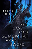 The Case of the Somewhat Mythic Sword: A Tor.com Original