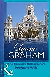 The Spanish Billionaire's Pregnant Wife (Mills & Boon Modern) (Virgin Brides, Arrogant Husbands, Book 3)