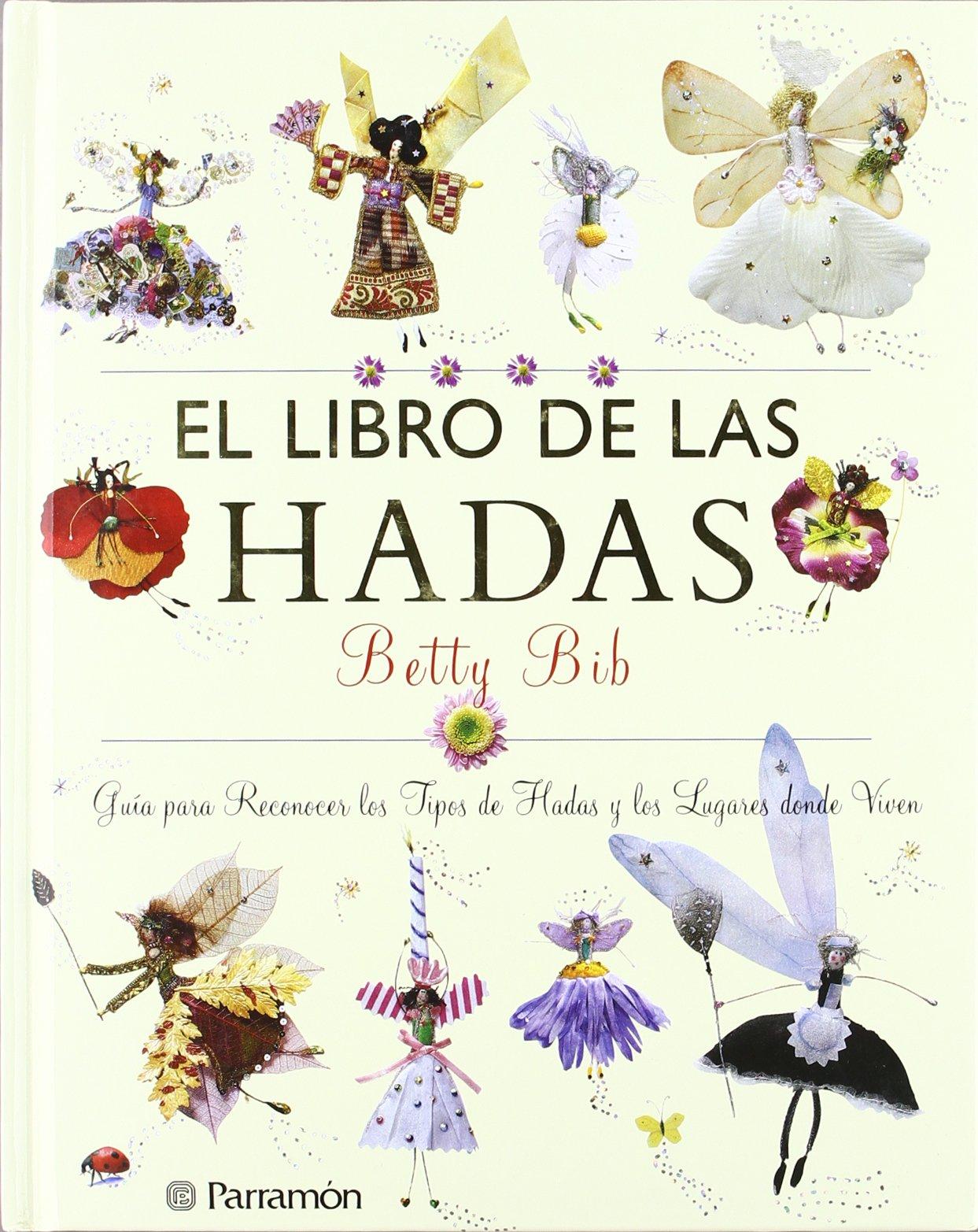 Libro de las hadas: Amazon.es: Betty Bib: Libros