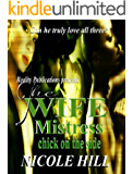The Wife, Mistress, Chick on the side