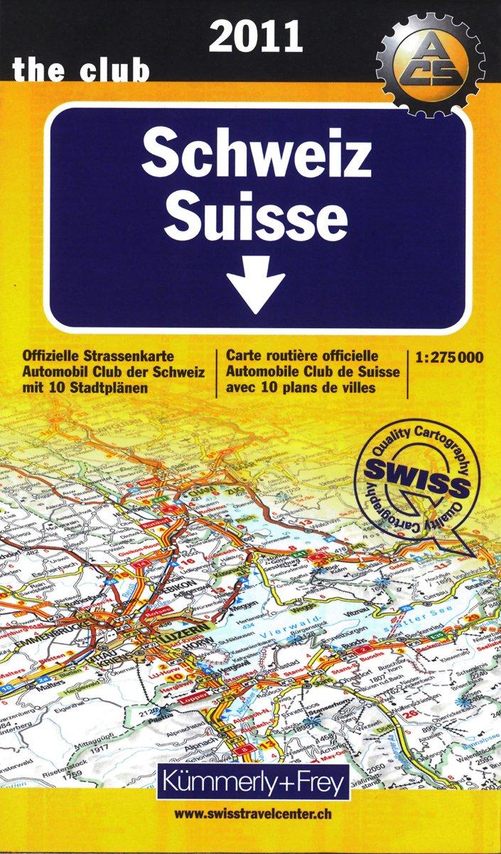Schweiz 1 : 275 000. Ausgabe 2011: Offizielle Straßenkarte Automobilclub der Schweiz mit 10 Stadtplänen