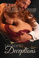 Decadent Deceptions Kindle Edition