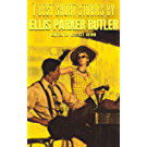 7 best short stories by Ellis Parker Butler (English Edition)