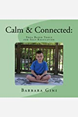 Calm & Connected Kindle Edition