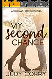 My Second Chance (Ridgewater High Romance Book 4)