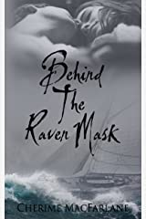 Behind The Raven Mask (The Bressoffs of Alaska Book 1) Kindle Edition