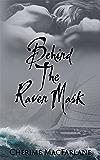Behind The Raven Mask (The Bressoffs of Alaska Book 1)
