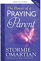 The Power of a Praying® Parent Kindle Edition
