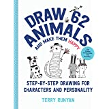 Draw 62 Animals and Make Them Happy: Step-by-Step Drawing for Characters and Personality - For Artists, Cartoonists, and Dood