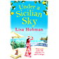 Under A Sicilian Sky: Escape to Sicily this summer with bestseller Lisa Hobman