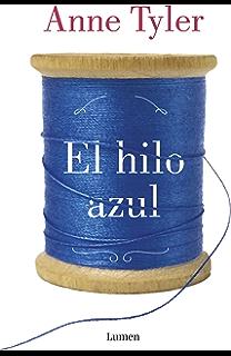 El hilo azul (Spanish Edition)