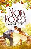 Amor de verão: 34 (Nora Roberts)