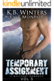 Temporary Assignment Vol 5: A Military Romance