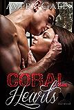 Coral Hearts (The Morgan Brothers Book 1)