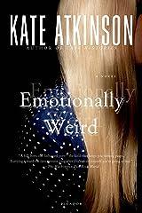 Emotionally Weird: A Novel Kindle Edition