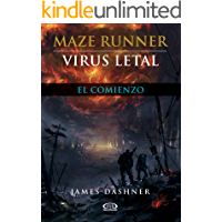 Virus letal - El comienzo (Maze Runner nº 4)