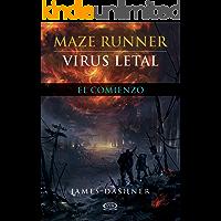 Virus letal: El comienzo (Maze Runner nº 4)