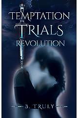 Temptation Trials Revolution: Men's POV (The Tempted Series Book 1)