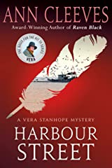 Harbour Street: A Vera Stanhope Mystery Kindle Edition