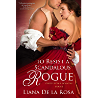 To Resist a Scandalous Rogue (Once Upon A Scandal Book 2) (English Edition)