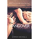The Hangover (The Vincenti Series Book 3)