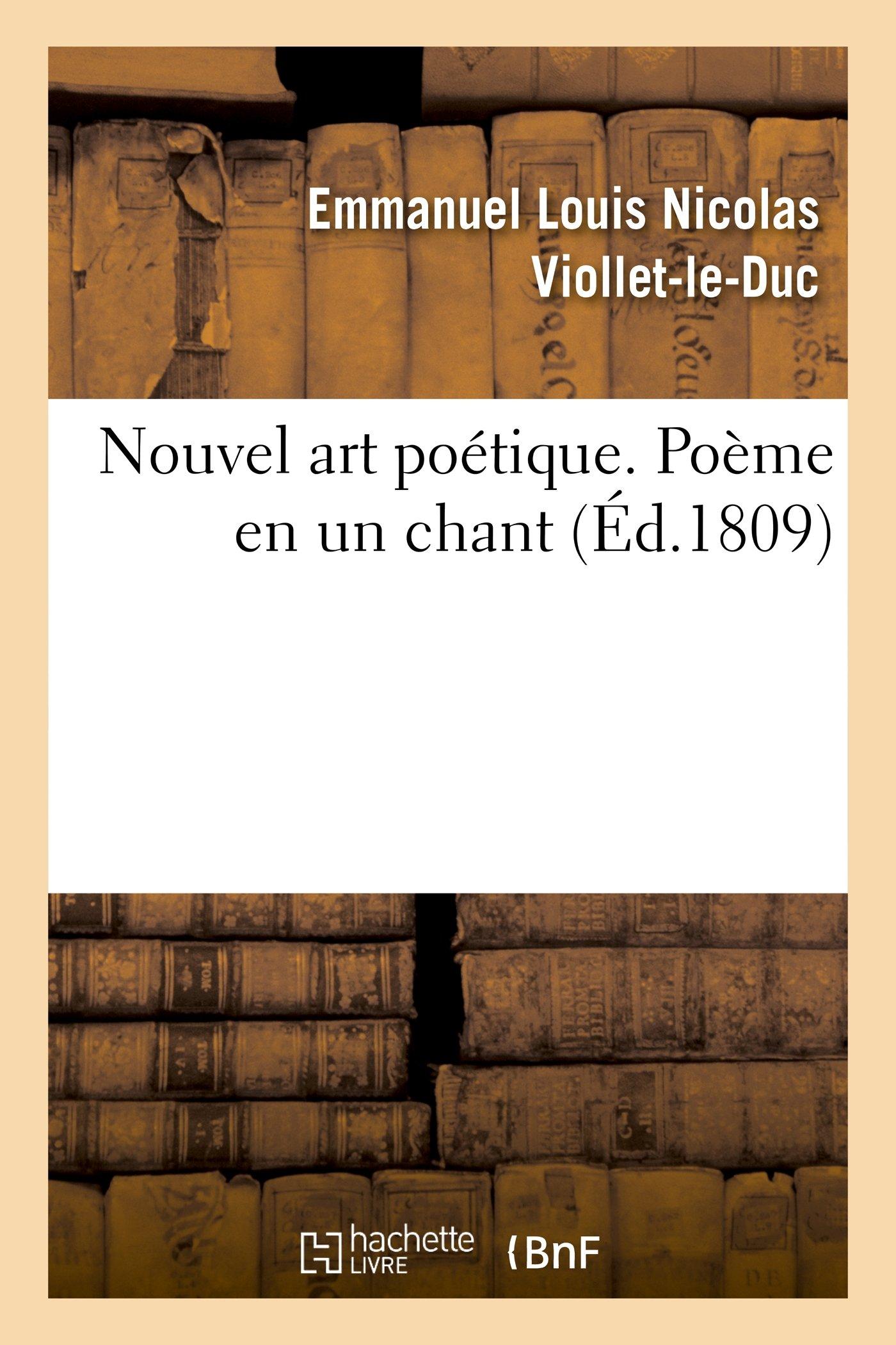 Nouvel Art Poetique. Poeme En Un Chant (Litterature) (French Edition) pdf epub