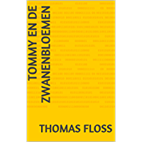 Tommy en de Zwanenbloemen