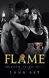 Flame (Dragon Triad Duet Book 2)
