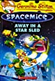 Geronimo Stilton - Spacemice #08 Away in a Star Sled